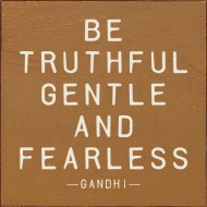 BeTruthful Gentle and Fearless Gandhi Rachael Chong