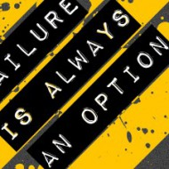 failure_is_always_an_option_by_rope1436-d33lxro-300x225