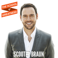 127-The-School-of-Greatness-ScooterBraun